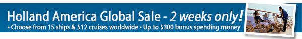 Holland America - 2 Week Sale