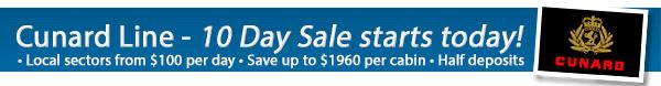 Cunard 10 Day Sale - 50% Deposits & Huge Savings
