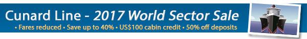 Cunard 2017 World Sector Sale!