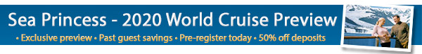 Princess Cruises - Sea Princess - 2020 World Cruise