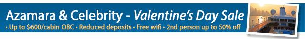 Azamara & Celebrity Valentine's Day Sale!