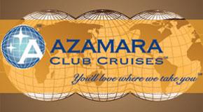 Azamara Club Cruises... You'll love where we take you